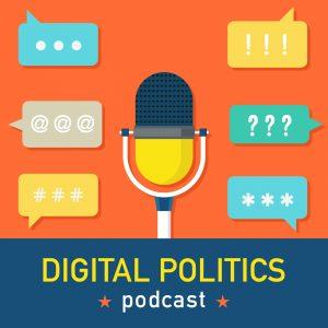 Digital Politics Podcast